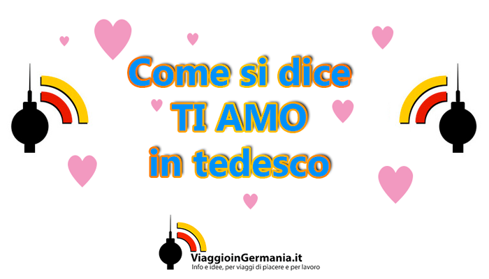Come si dice ti amo in tedesco