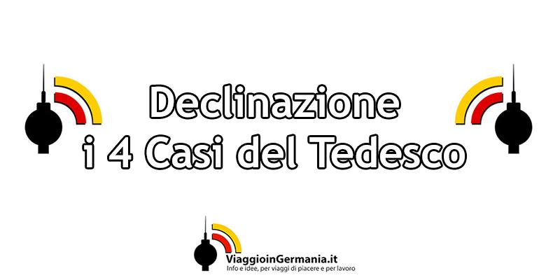I casi del tedesco, declinazione sostantivo