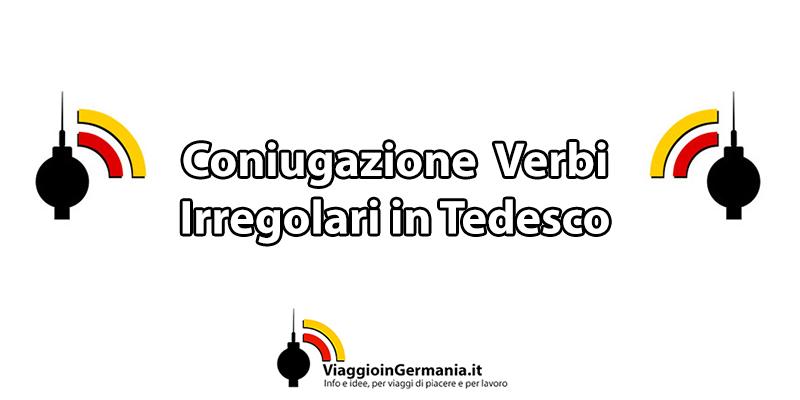 Come si coniugano i verbi irregolari in tedesco