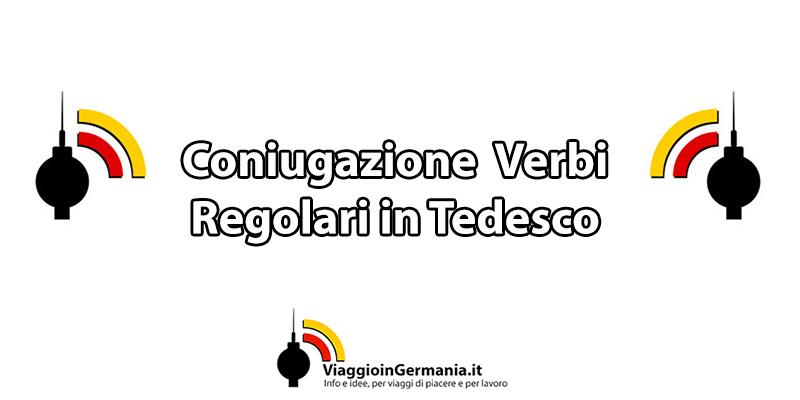 Come si fa la coniugazione dei verbi regolari in tedesco